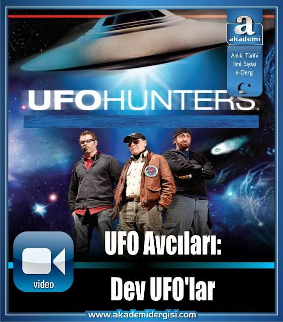 -video- UFO Avcıları: Dev UFO'lar (History Channel)