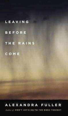 https://www.goodreads.com/book/show/22536184-leaving-before-the-rains-come