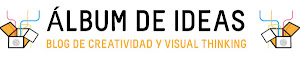 Ven a conocer nuestro blog de creatividad y visual thinking