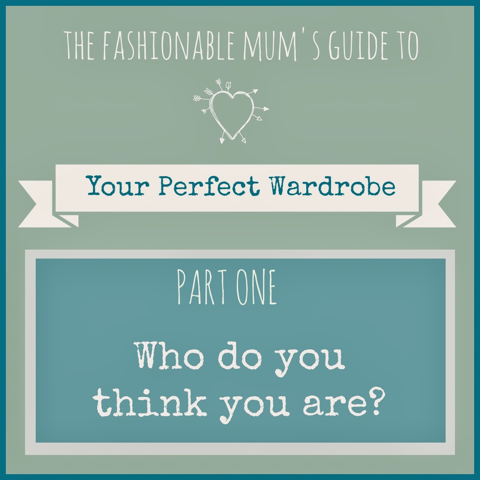 How to Create the Perfect Wardrobe - by The Fashionable Mum