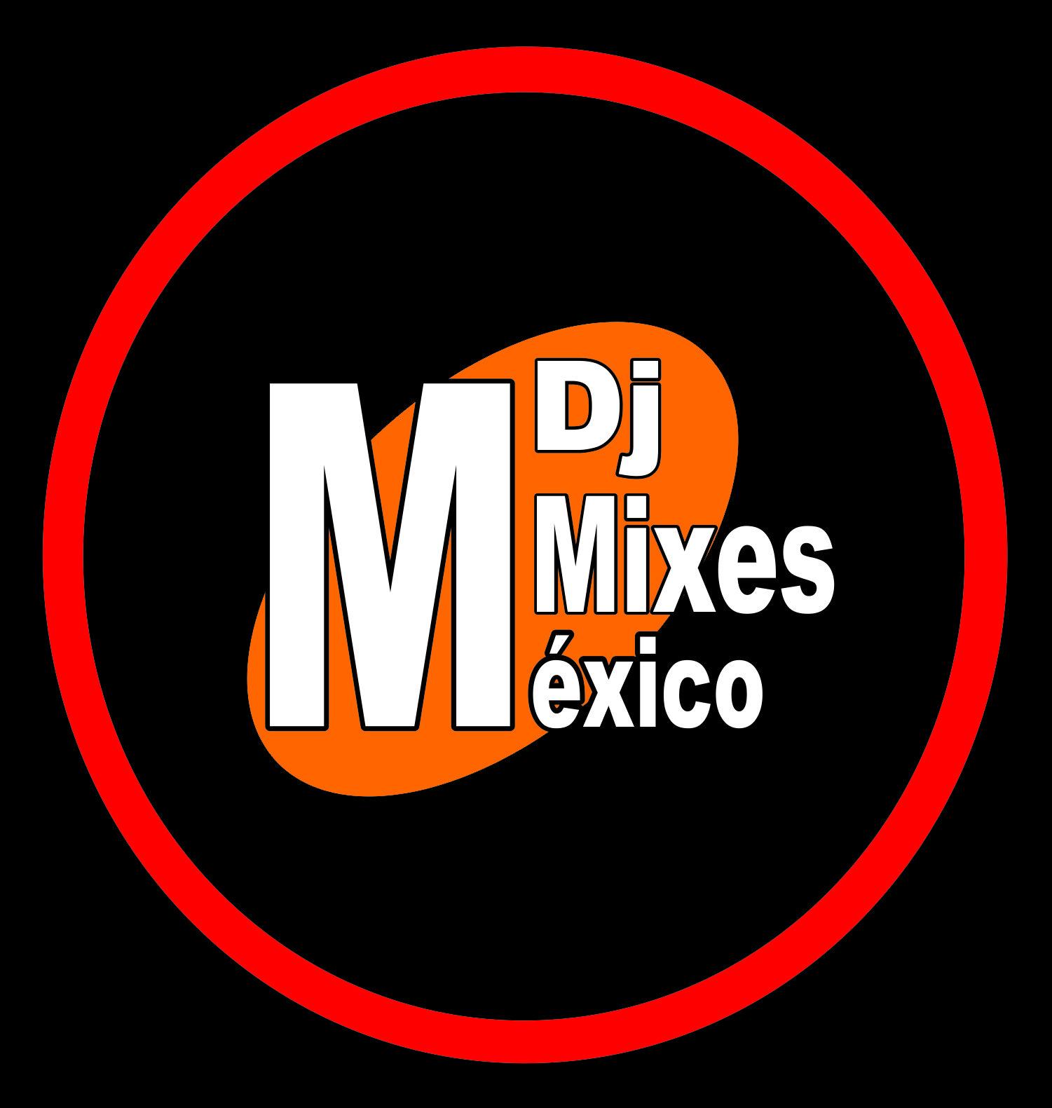 Dj Mixes Mexico
