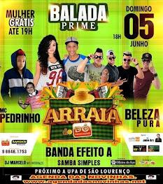 BALADA PRIME - ARRAIÁ DO DÓ PRODUÇÕES - Domingo, 05 de Junho.