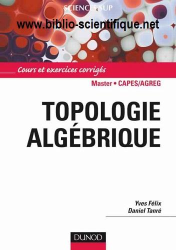 Livre : Topologie algébrique - Cours et exercices corrigés