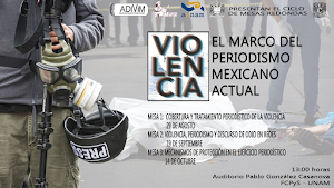 Violencia: El marco del Periodismo mexicano actual