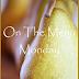 ON THE MENU MONDAY~ WEEK OF NOV. 26, 2012