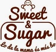 Sweet & Sugar. Lo de la mama és més bo.
