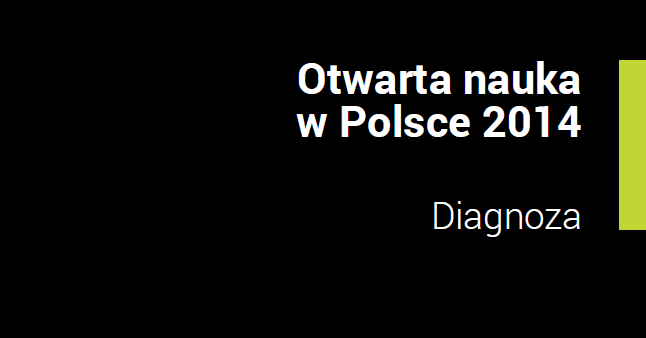 """Fragment okładki publikacji pt. """"Otwarta nauka w Polsce 2014. Diagnoza"""""""