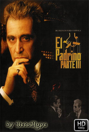 El Padrino Parte 3 [1080p] [Latino-Ingles] [MEGA]