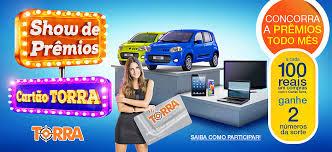 Lojas Torra Torra promoção Show de prêmios