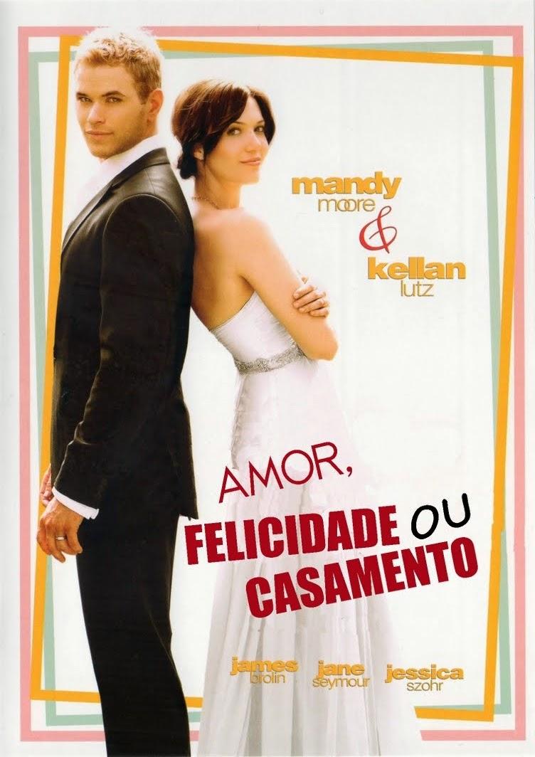 Amor, Felicidade ou Casamento – Dublado (2011)