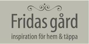 Fridas Gård - inspiration för hem och täppa