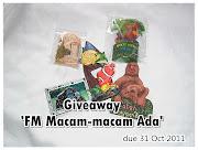 Giveaway : FM Macam-macam ada