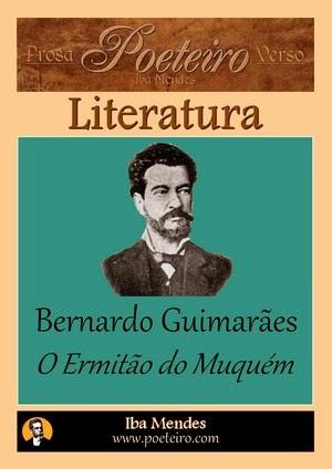Bernardo Guimaraes - O Ermitao do Muquem - Iba Mendes