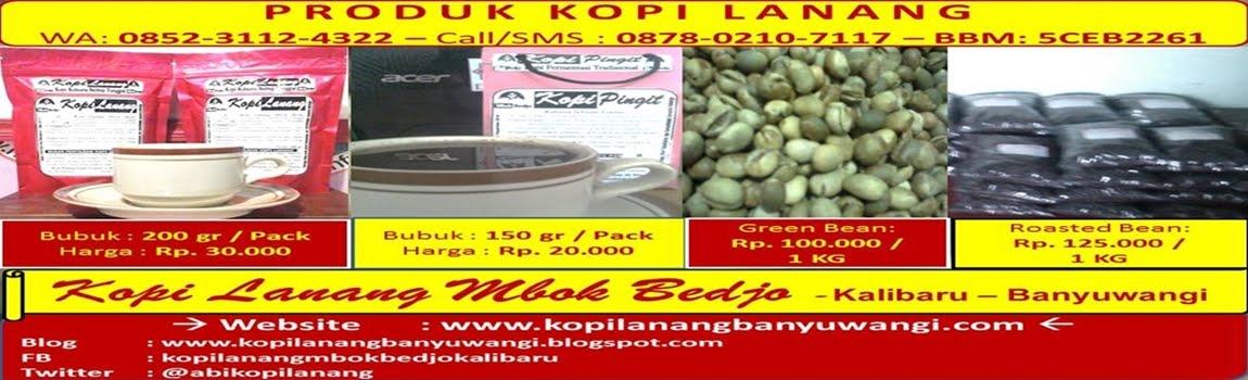 Kopi Lanang Mbok Bedjo Kalibaru Banyuwangi