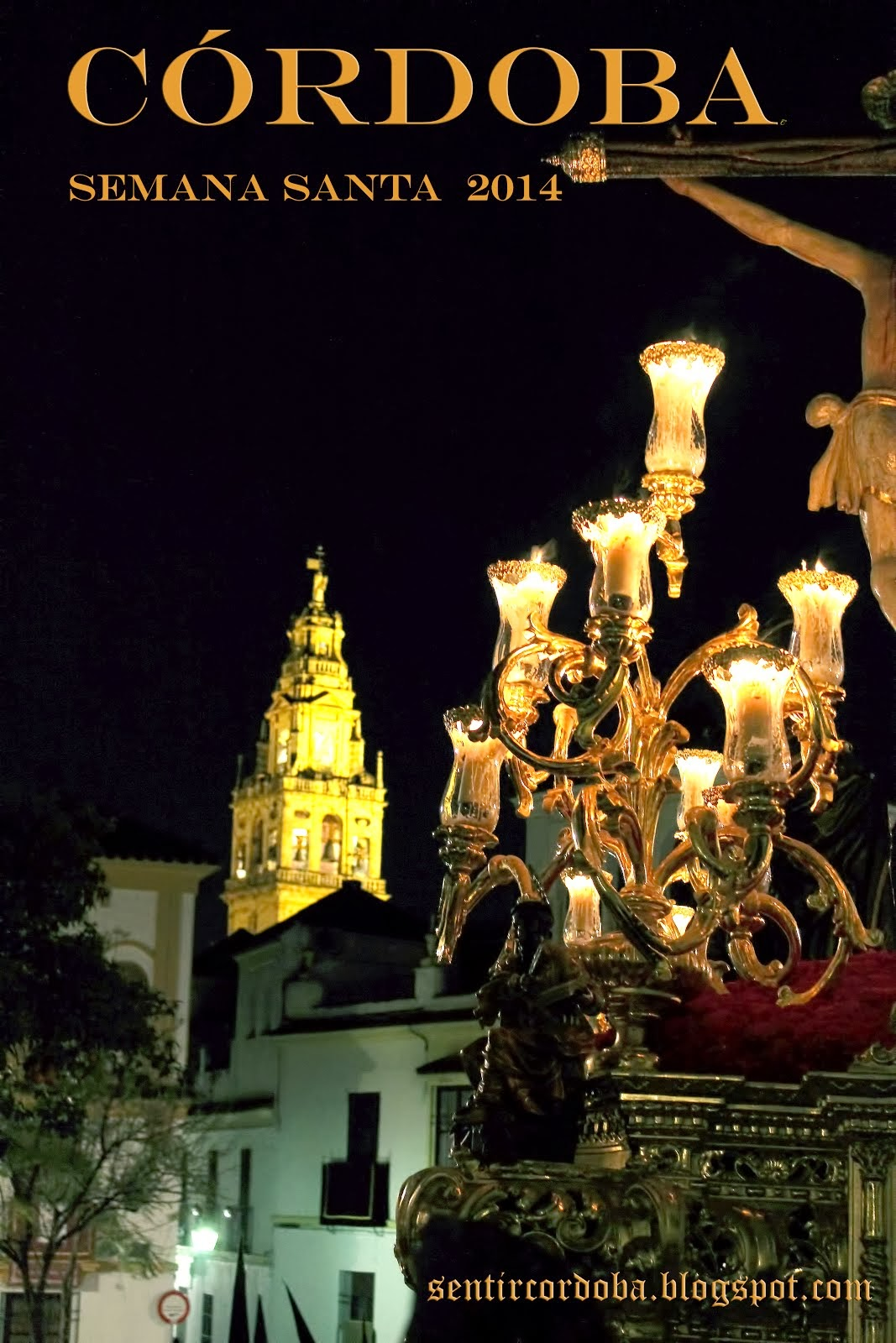 Cartel Semana Santa Córdoba 2014. Blog Sentir Córdoba