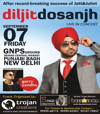 Diljit Dosanjh - 7 Sept. GNPS Ground . Punjabi Bagh ( New Delhi )
