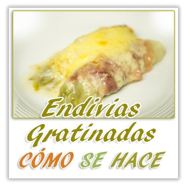 ENDIVIAS GRATIN...