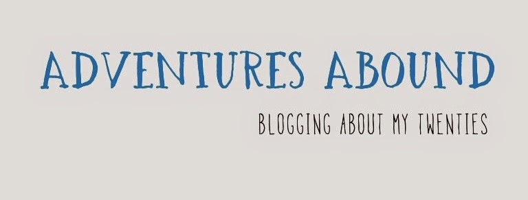 Adventures Abound -- blogging about my twenties