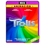 Trolls (2016) WEB-DL 720p Audio Dual Latino-Ingles