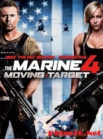 Lính Thủy Đánh Bộ 4: Mục Tiêu Di Động|| The Marine 4: Moving Target