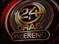 24 Oras (Weekend) - 26 May 2013