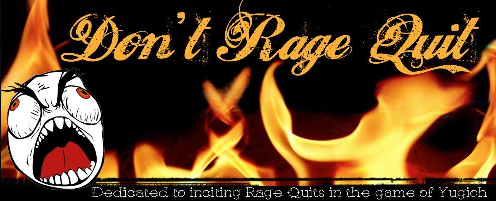Don't Rage Quit