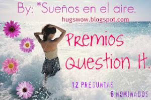 Premio Question...