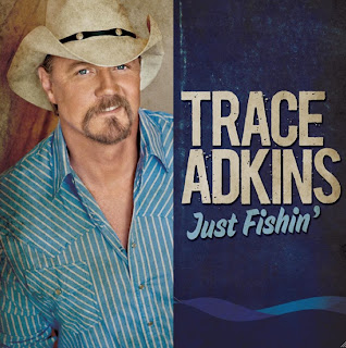 Trace Adkins - Just Fishin' Lyrics