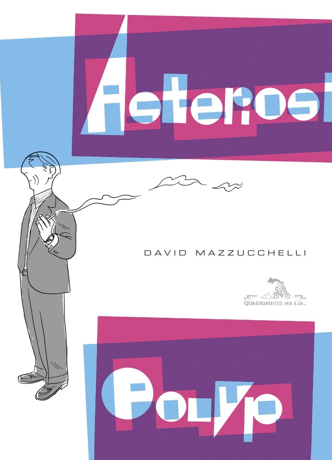 """Clássico dos quadrinhos modernos, Mazzucchelli alcançou a excelência em """"Asterios Polyp"""""""