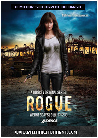 Capa Baixar Série Rogue 1ª Temporada Completa   Torrent Baixaki Download
