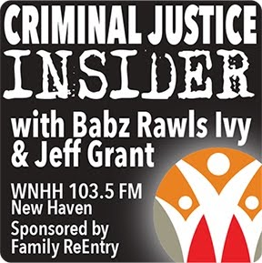 Radio: Criminal Justice Insider Radio w/ Babz Rawls Ivy and Jeff Grant. Starting Weds Oct. 4th 9 am