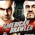 American Brawler (2013) Blu-ray Marco Antonio Alvarez (USA)