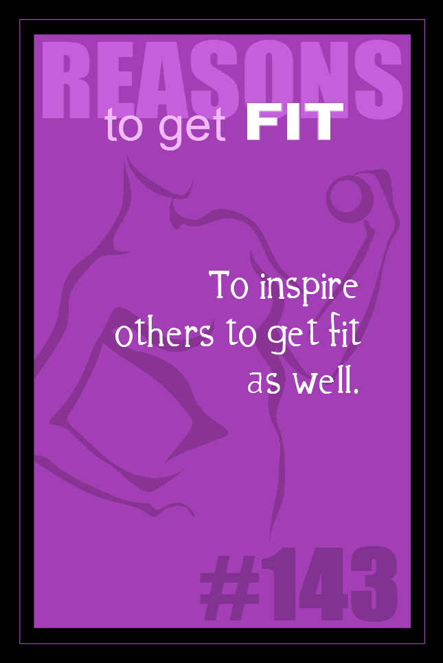 365 Reasons to Get Fit #143