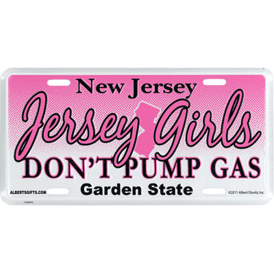 Jersey Girls Don't Pump Gas