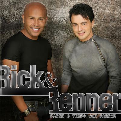 Rick e Renner - Passe o Tempo Que Passar