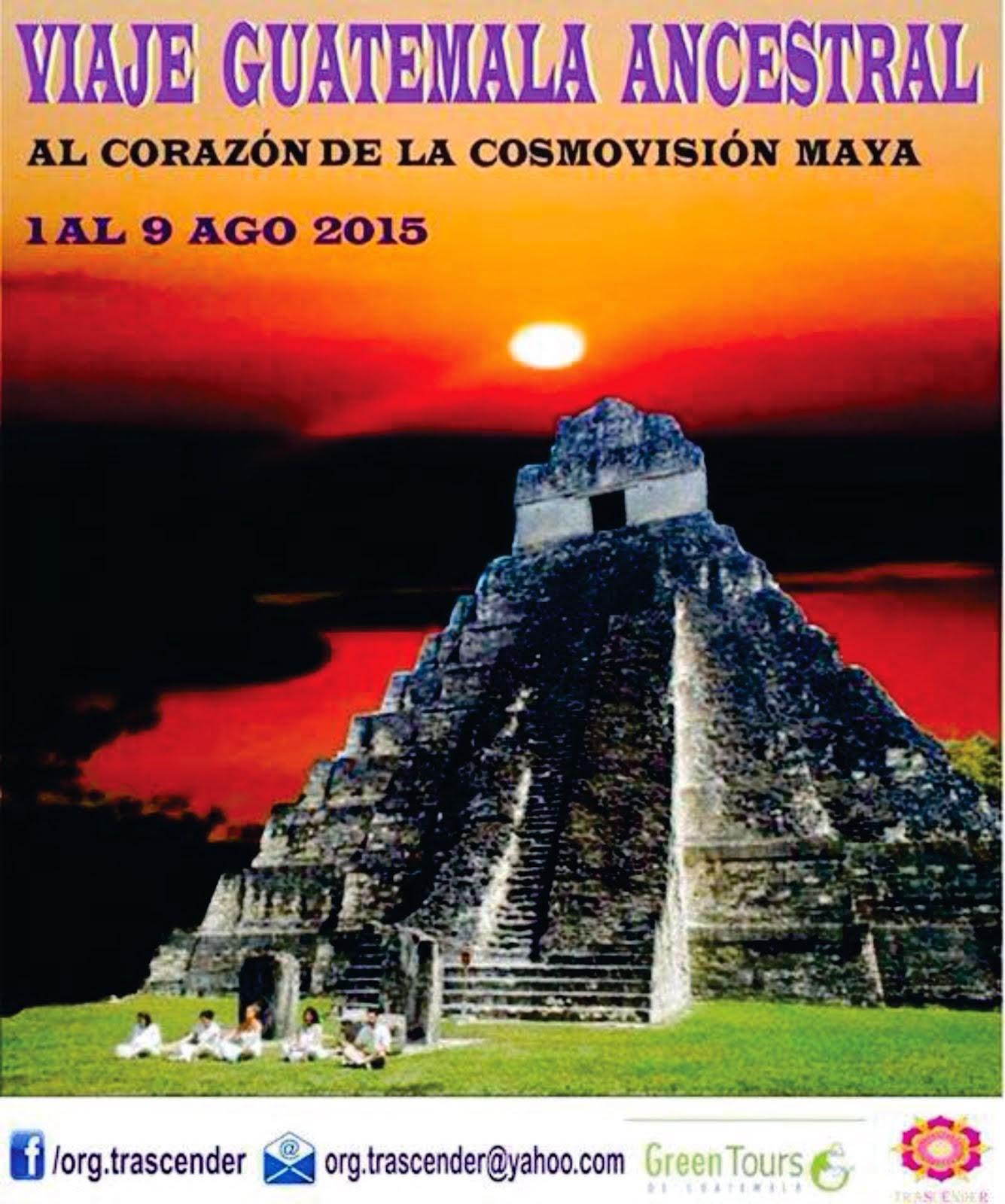 VIAJE GUATEMALA ANCESTRAL AGO 2105