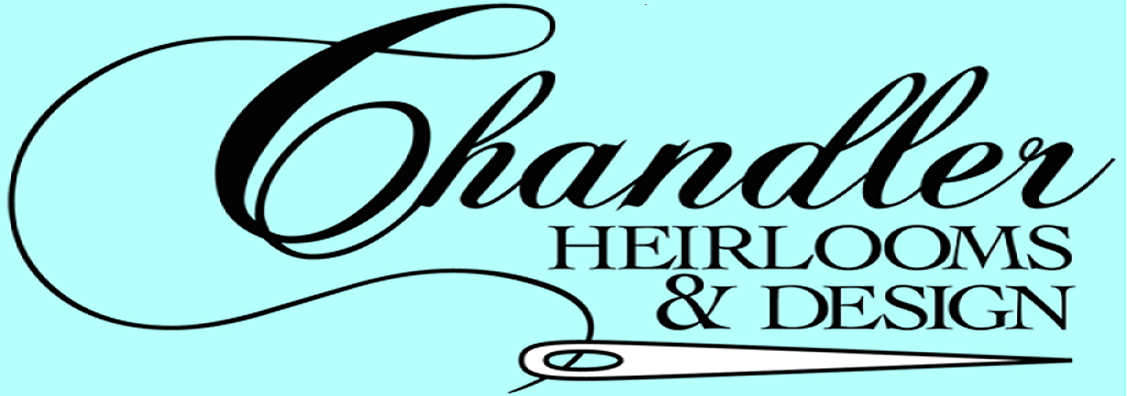 Chandler Heirlooms & Design