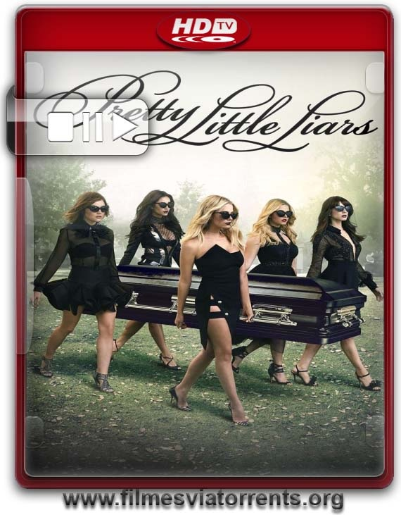 Pretty Little Liars 7° Temporada