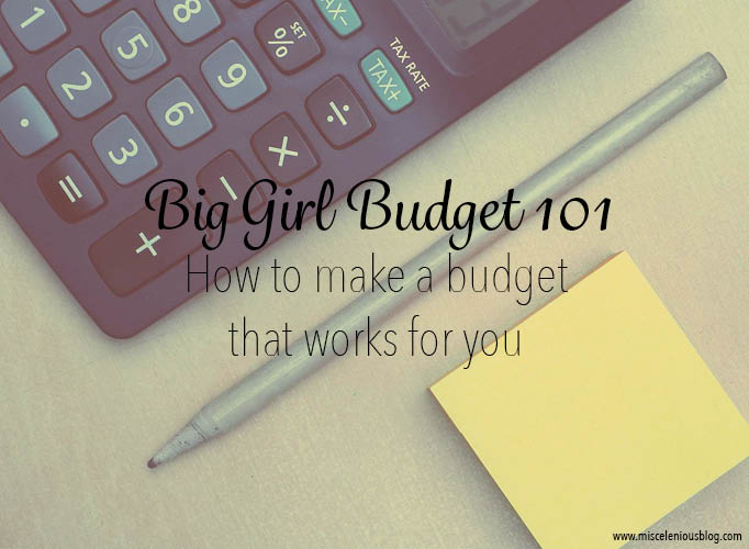 How to make a budget that works for you.