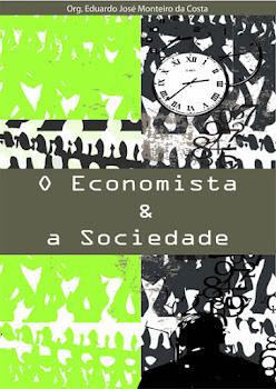 LIVRO O ECONOMISTA E A SOCIEDADE