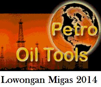 Lowongan PT Petro Oil Tools