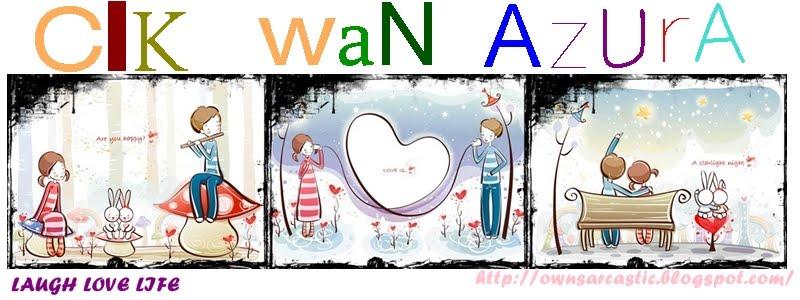cik wan azura