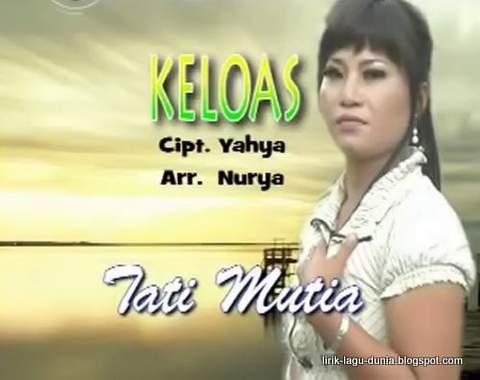 Tati Mutia penyanyi asli lagu keloas