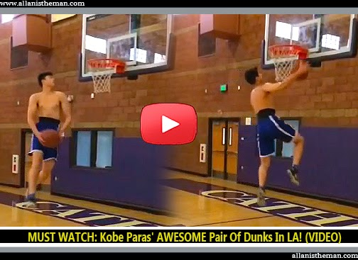 MUST WATCH: Kobe Paras' AWESOME Pair Of Dunks In LA! (VIDEO)