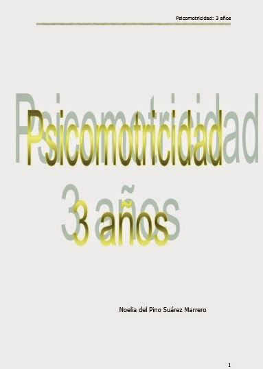 http://www.orientacionandujar.es/wp-content/uploads/2015/01/38599522-Psicomotricidad-3-anos.pdf