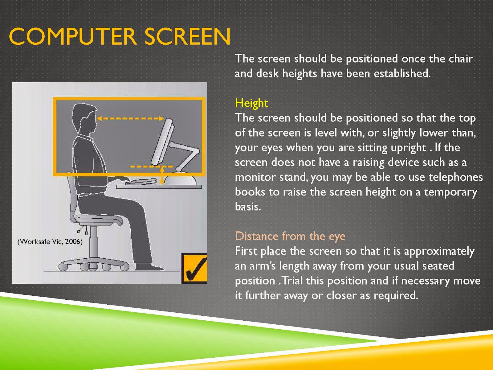 COMPUTER SCREEN HEIGHT AND DISTANCE FROM THE EYE