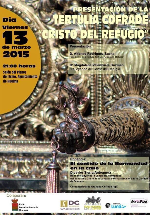 "PRESENTACION DE LA TERTULIA COFRADE ""CRISTO DEL REFUGIO"""
