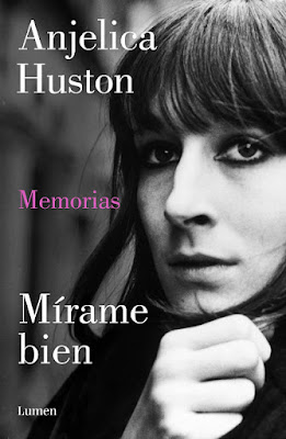 LIBRO - Mírame bien  Anjelica Huston (Lumen - 3 septiembre 2015)  BIOGRAFIAS - CINE - MEMORIAS  Edición papel & ebook kindle | Comprar en Amazon España