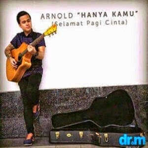 Arnold - Hanya Kamu (OST. Selamat Pagi Cinta)