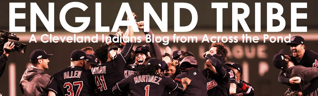 England Tribe - A Cleveland Indians Blog from Across the Pond